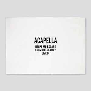 Acapella Helps me escape from the r 5'x7'Area Rug