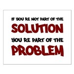 Part of the Solution Small Poster