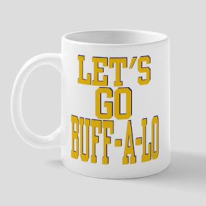 LETS GO BUFF-A-LO Mug