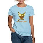 No Hoot Women's Light T-Shirt