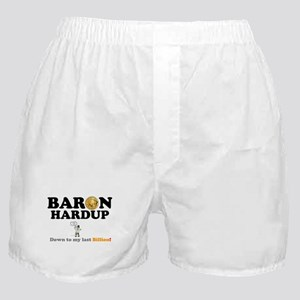 BARON HARDUP - DOWN TO MY LAST BILLIO Boxer Shorts