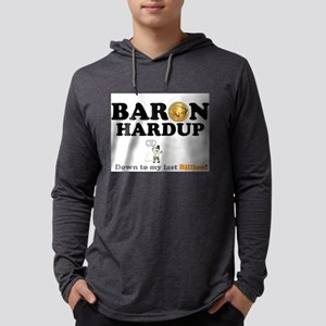 BARON HARDUP - DOWN TO MY LAST Long Sleeve T-Shirt