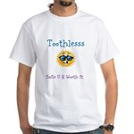 Toothlesss T-Shirt