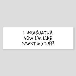 Smart & Stuff Graduate Bumper Sticker