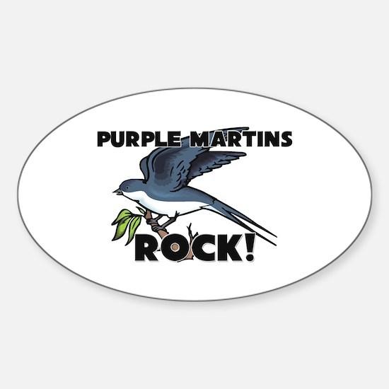 Purple Martins Rock! Oval Decal