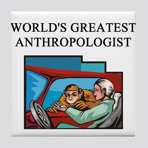ANTHROPOLOGIST GIFTS T-SHIRTS Tile Coaster