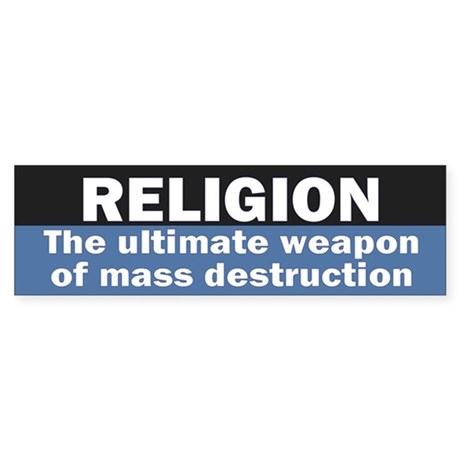 RELIGION WMD Bumper Sticker