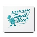 Republicans Smell Nice Mousepad
