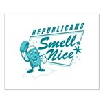 Republicans Smell Nice Small Poster
