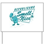 Republicans Smell Nice Yard Sign