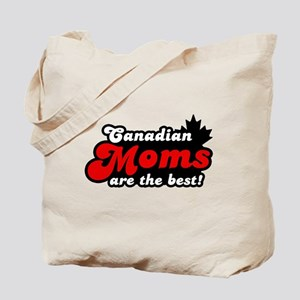Canadian Moms are the Best Tote Bag