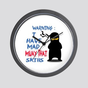 Warning ! I have Mad Muay Thai Skills Wall Clock