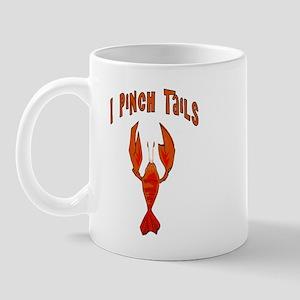 I Pinch Tails Mug