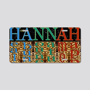 25th Quote; HANNAH Life Aluminum License Plate
