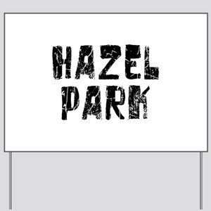 Hazel Park Faded (Black) Yard Sign