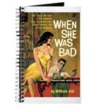 "Pulp Journal - ""When She Was Bad"""