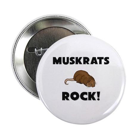 """Muskrats Rock! 2.25"""" Button"""