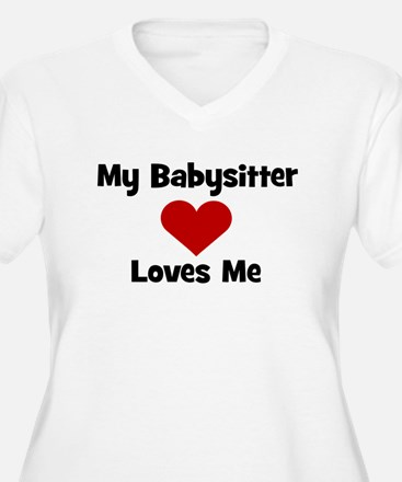 My Babysitter Loves Me! heart T-Shirt