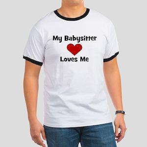 My Babysitter Loves Me! heart Ringer T