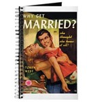 "Pulp Journal - ""Why Get Married?"""