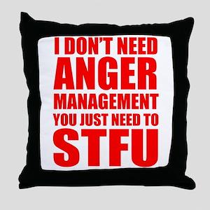 Anger Management STFU Throw Pillow