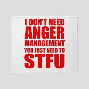 Anger Management STFU Throw Blanket