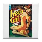"Coaster - ""Frisco Gal"""