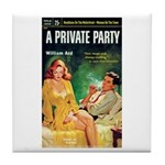 """Coaster - """"A Private Party"""""""