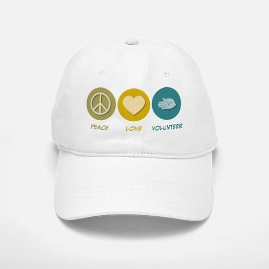 Peace Love Volunteer Baseball Baseball Cap