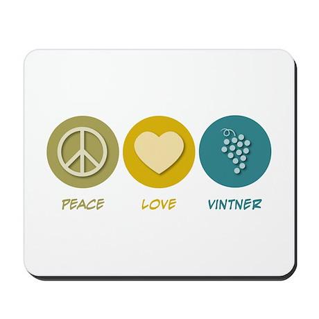 Peace Love Vintner Mousepad