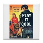 """Coaster - """"Play It Cool"""""""