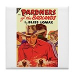 """Coaster - """"Pardners of the Badlands"""""""
