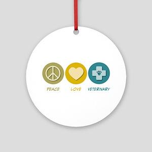 Peace Love Veterinary Ornament (Round)