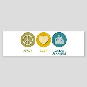 Peace Love Urban Planning Bumper Sticker