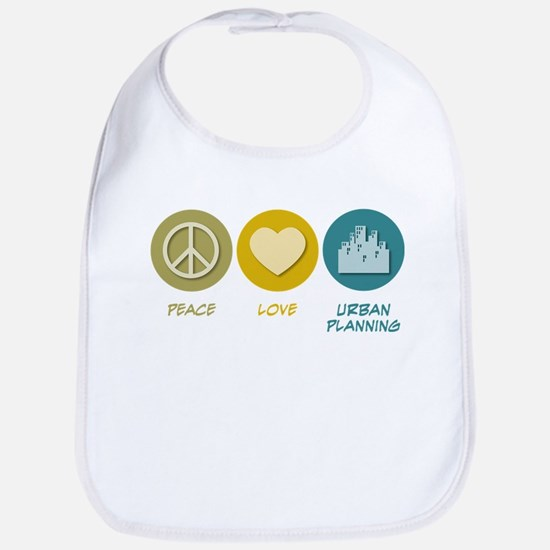 Peace Love Urban Planning Bib