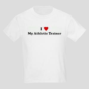 I Love My Athletic Trainer Kids Light T-Shirt