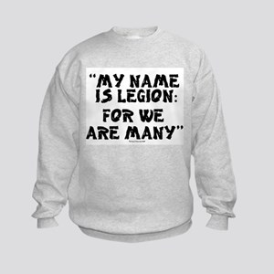 MY NAME IS LEGION - FOR WE ARE MANY Sweatshirt