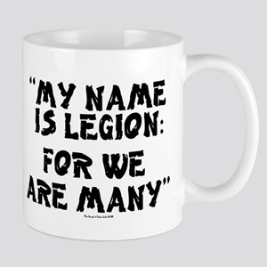 MY NAME IS LEGION - FOR WE ARE MANY Mugs