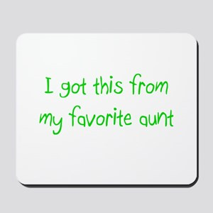 Favorite Aunt Mousepad