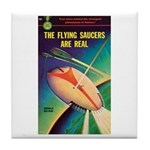 "Coaster - ""The Flying Saucers Are Real"""
