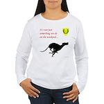 Not just Coursing Women's Long Sleeve T-Shirt