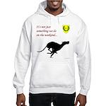Not just Coursing Hooded Sweatshirt