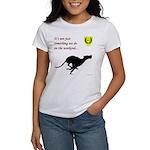 Not just Coursing Women's T-Shirt