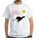 Not just Coursing White T-Shirt