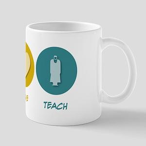 Peace Love Teach Mug