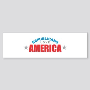Republicans Love America Bumper Sticker