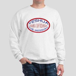 Yeshua The Messiah, King Of Kings Sweatshirt