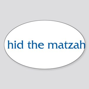 I Hid The Matzah Oval Sticker