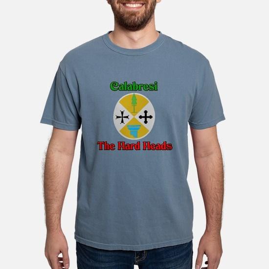 Calabresi, the hard heads. T-Shirt