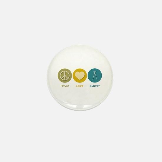 Peace Love Survey Mini Button